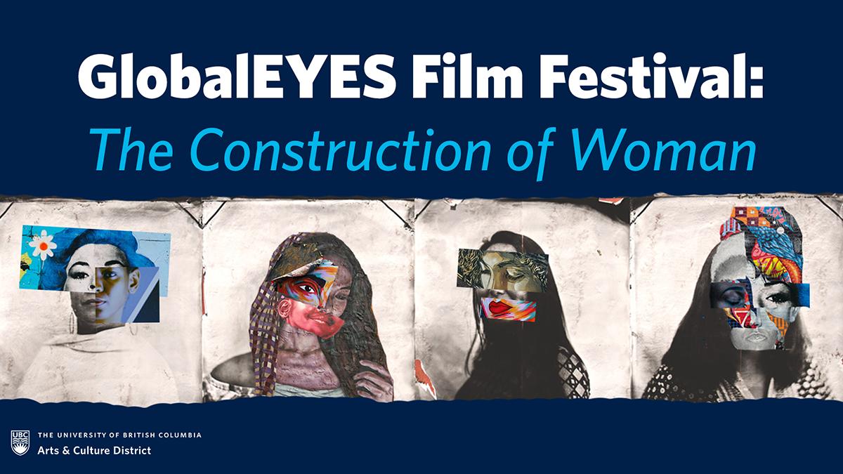 https://www.arts.ubc.ca/wp-content/uploads/sites/24/2021/03/Global-Eyes-Film-Festival13.png