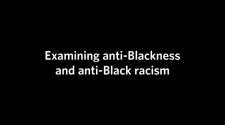 https://www.arts.ubc.ca/wp-content/uploads/sites/24/2021/05/DismantlingAntiBlackness_757x422-1.jpeg